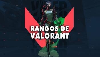 Todos los rangos de Valorant y funcionamiento del ranked