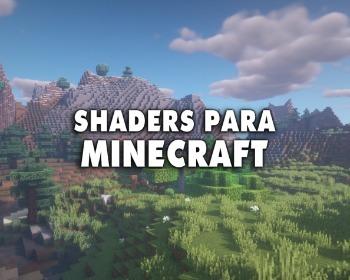 9 shaders recomendados para Minecraft (2021)