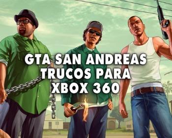 Todos los trucos de GTA San Andreas para Xbox 360