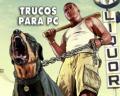 ¡Descubre todos los trucos de GTA 5 para PC y cómo ponerlos!