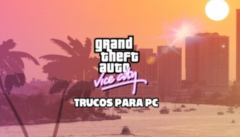 ¡Todos los trucos de GTA Vice City para PC!