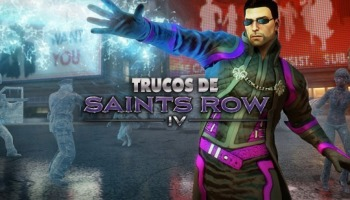 ¡Trucos de Saints Row 4 para todas las versiones!