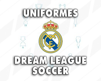 Uniformes del Real Madrid para Dream League Soccer de la temporada 2019/2020