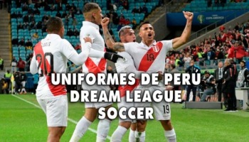Uniformes de la selección de Perú para Dream League Soccer